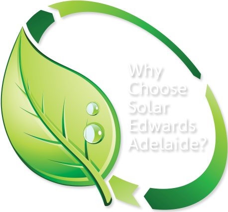 Why Choose Solar Edwards Adelaide?